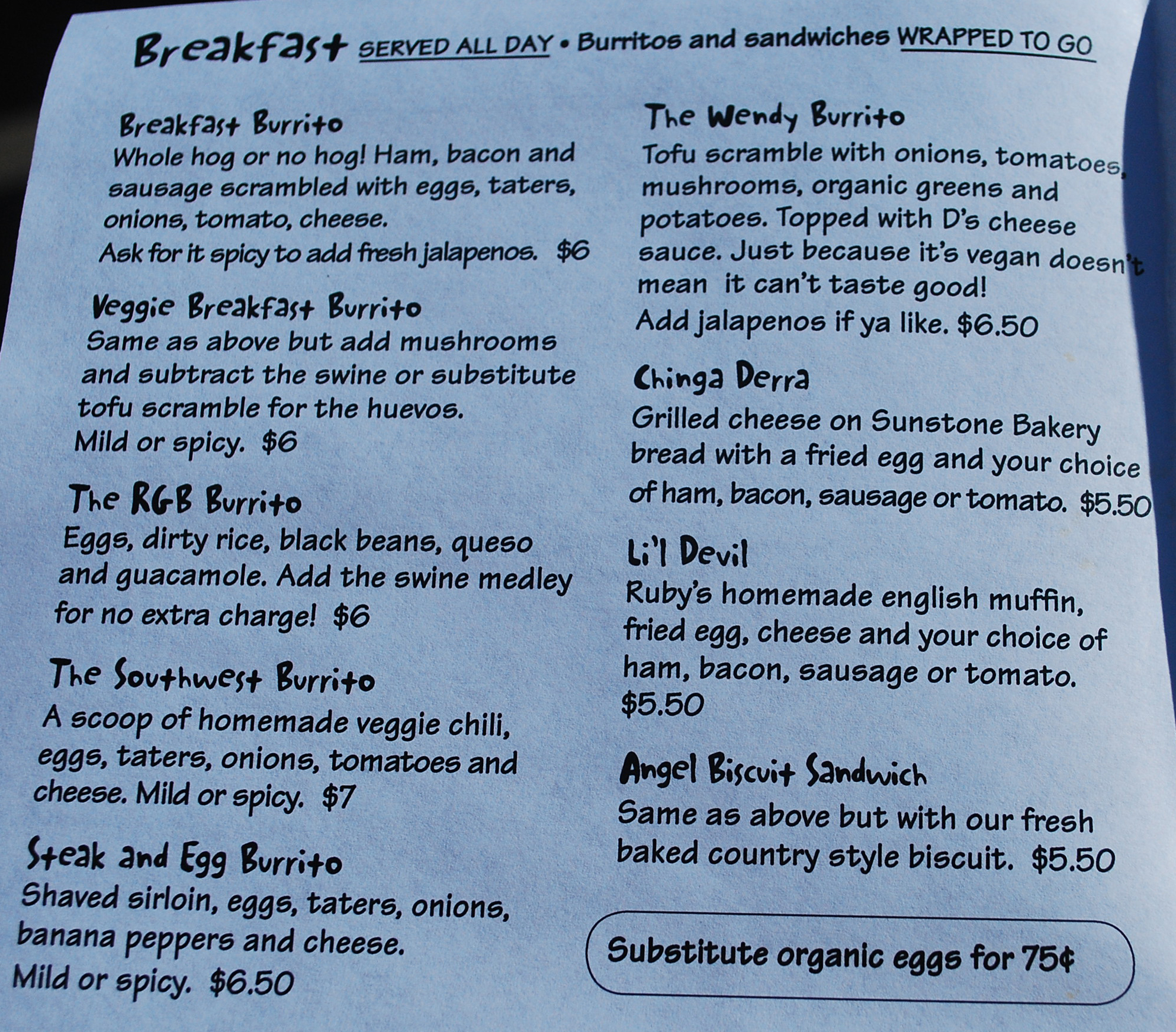 Ruby's has a variety of burritos to choose from!